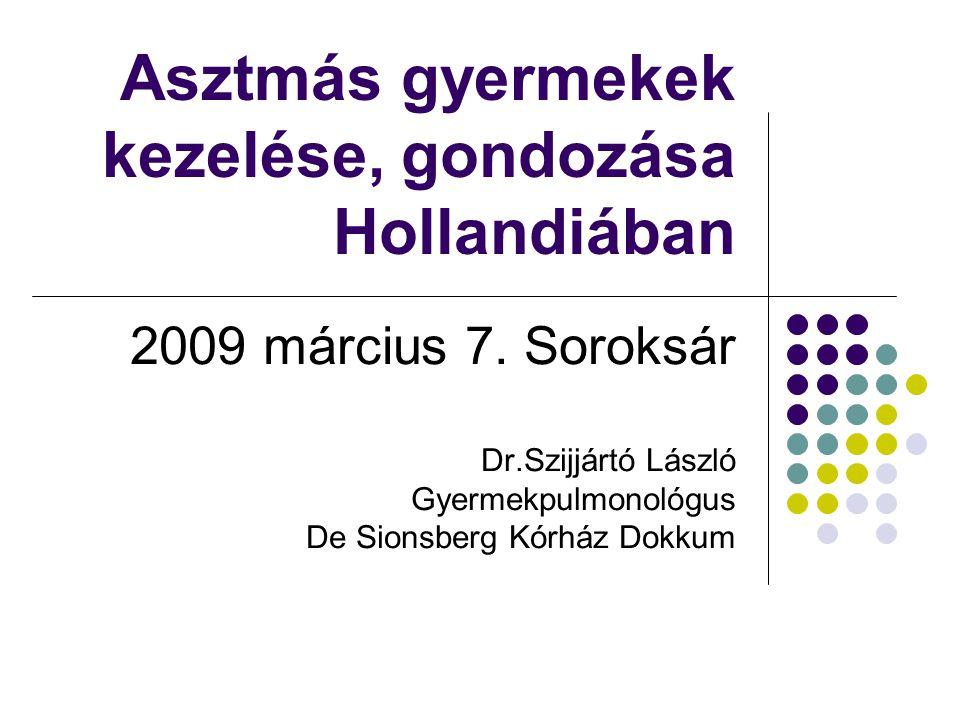 Asztmás gyermekek kezelése, gondozása Hollandiában