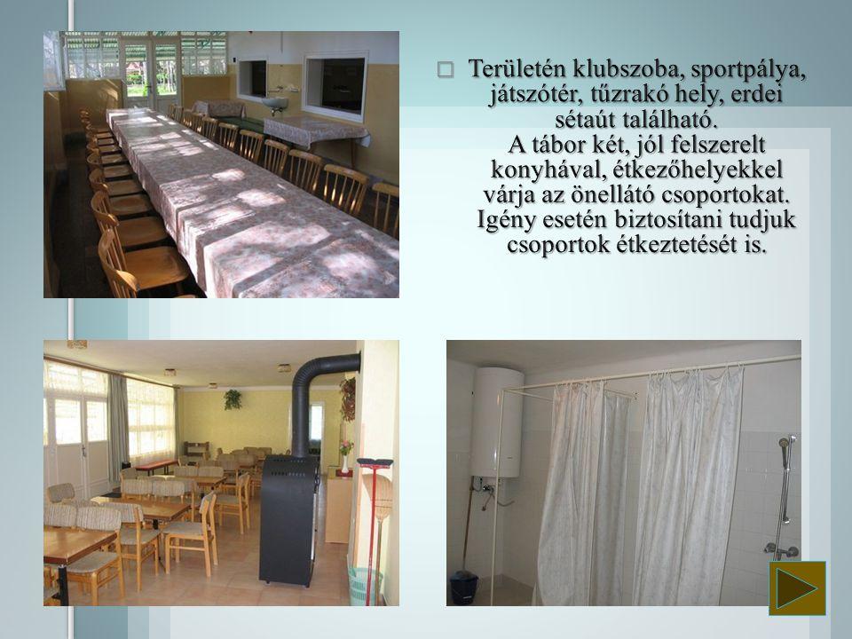 Területén klubszoba, sportpálya, játszótér, tűzrakó hely, erdei sétaút található.