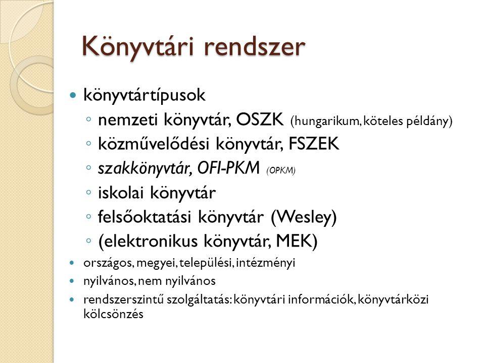 Könyvtári rendszer könyvtártípusok