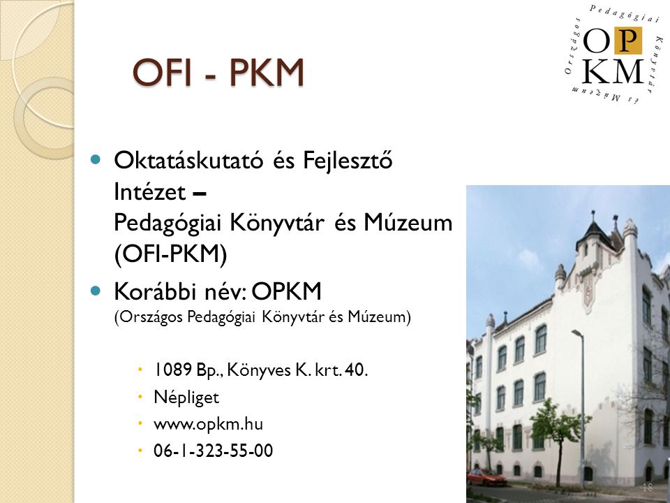 OFI - PKM Oktatáskutató és Fejlesztő Intézet – Pedagógiai Könyvtár és Múzeum (OFI-PKM)