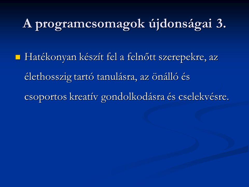 A programcsomagok újdonságai 3.