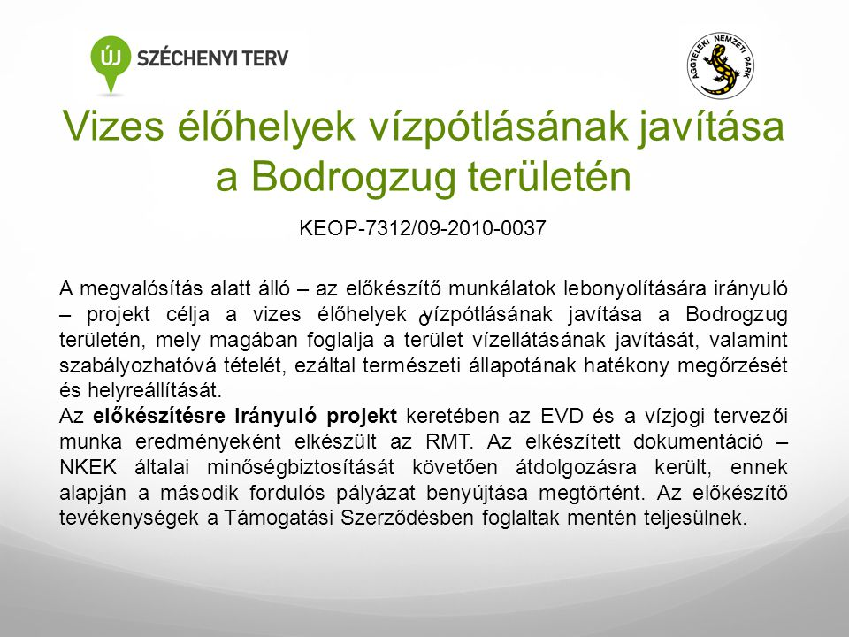 Vizes élőhelyek vízpótlásának javítása a Bodrogzug területén
