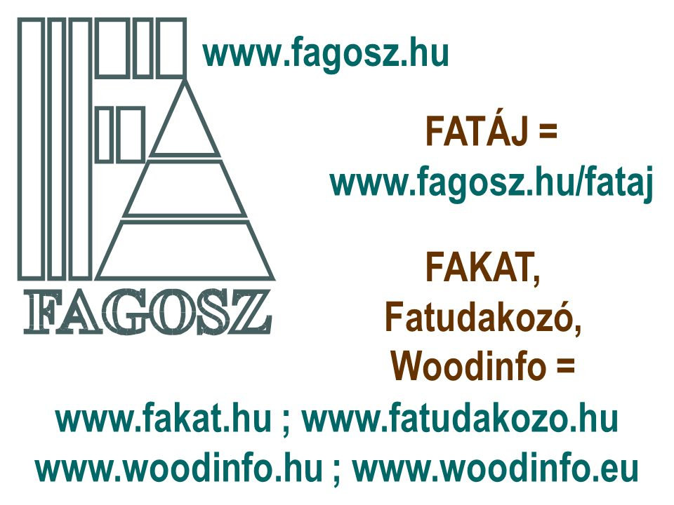 FATÁJ = www.fagosz.hu/fataj