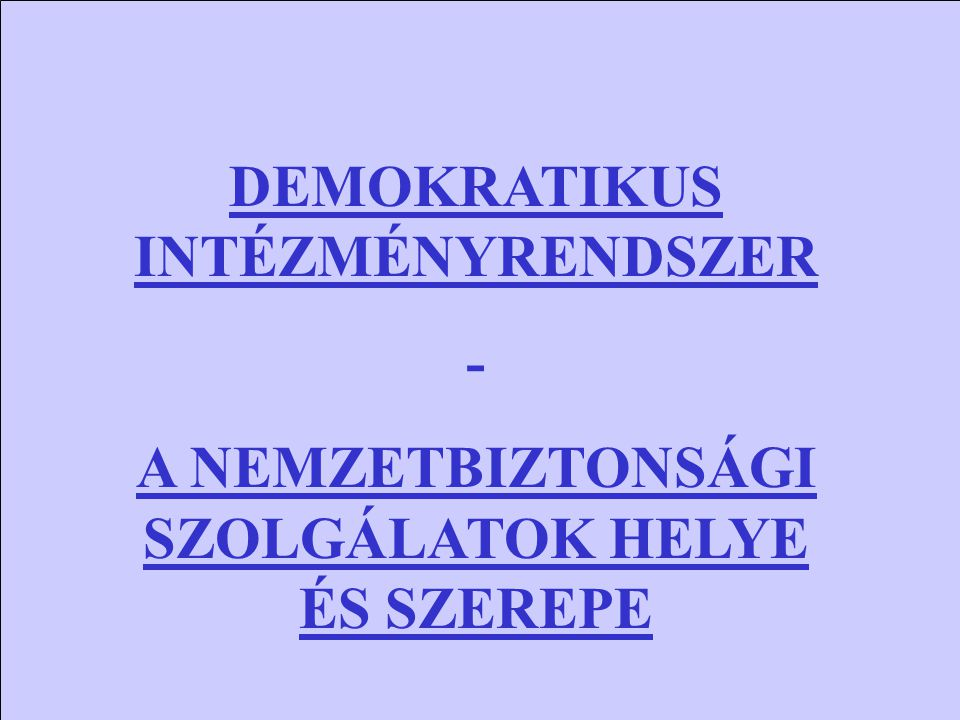 DEMOKRATIKUS INTÉZMÉNYRENDSZER -