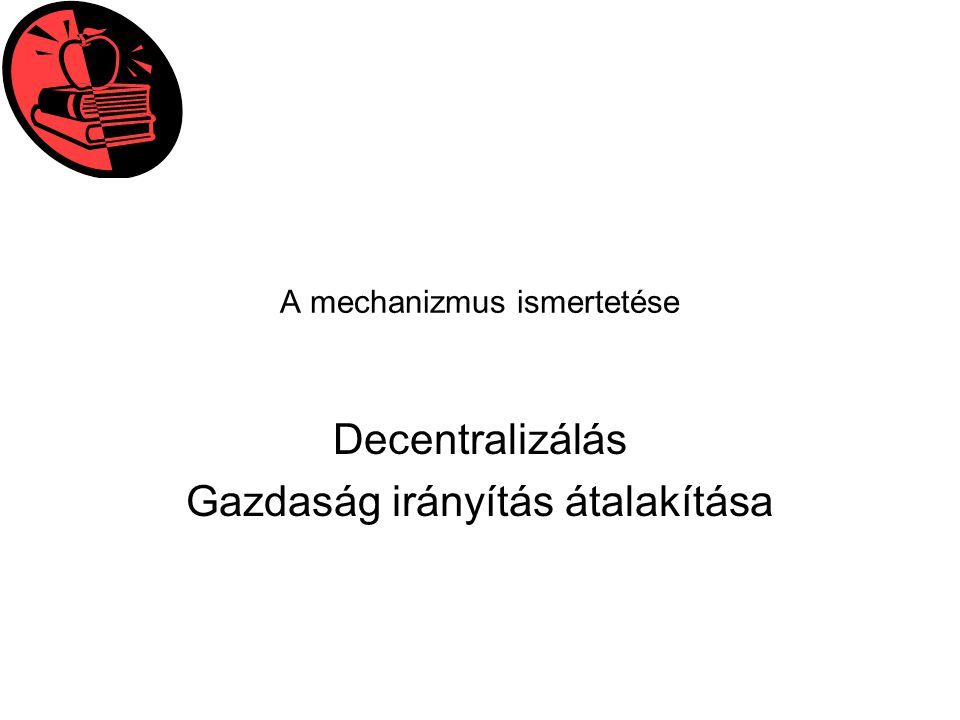 A mechanizmus ismertetése