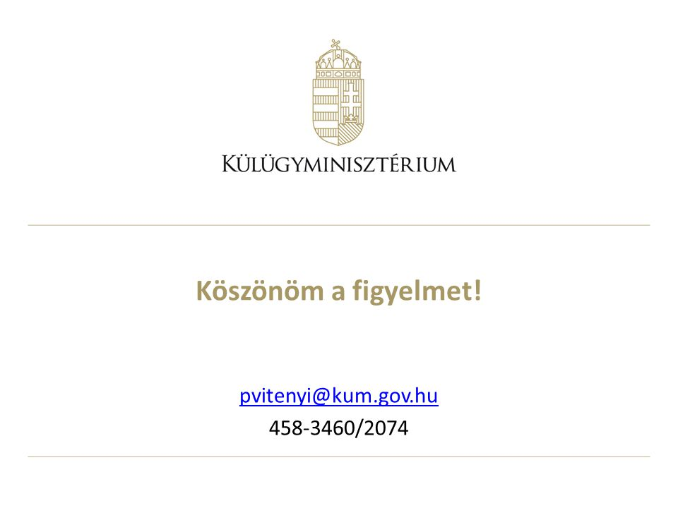 Köszönöm a figyelmet! pvitenyi@kum.gov.hu 458-3460/2074