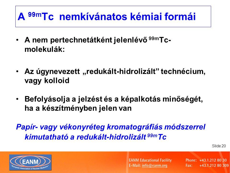 A 99mTc nemkívánatos kémiai formái