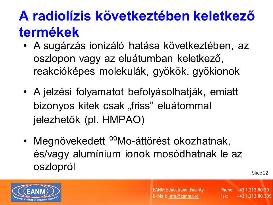 A radiolízis következtében keletkező termékek