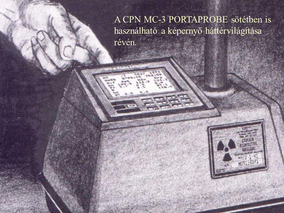 A CPN MC-3 PORTAPROBE sötétben is használható a képernyő háttérvilágítása révén.