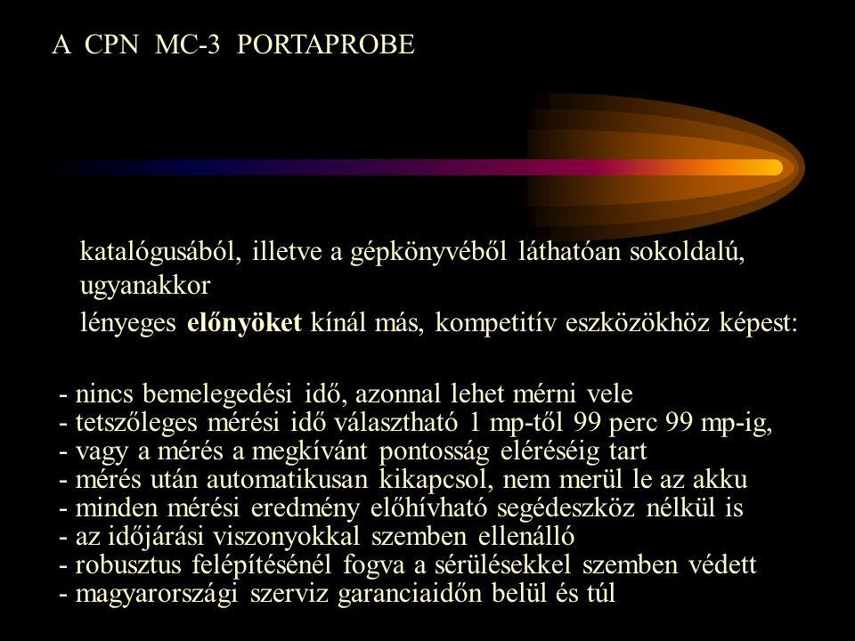A CPN MC-3 PORTAPROBE katalógusából, illetve a gépkönyvéből láthatóan sokoldalú, ugyanakkor.