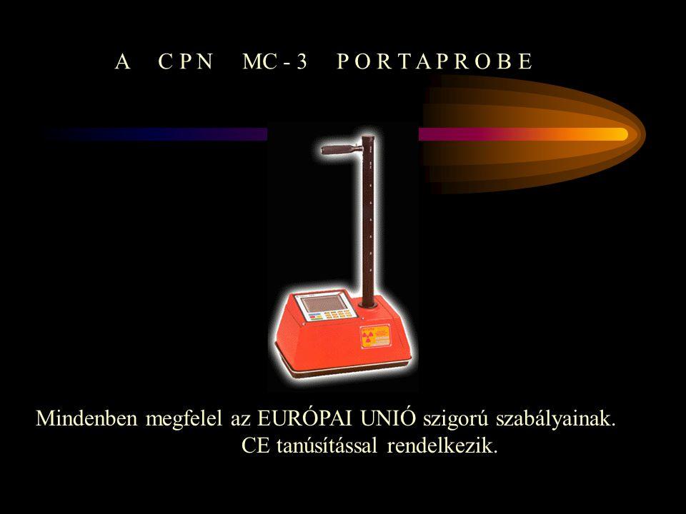 A C P N MC - 3 P O R T A P R O B E Mindenben megfelel az EURÓPAI UNIÓ szigorú szabályainak.