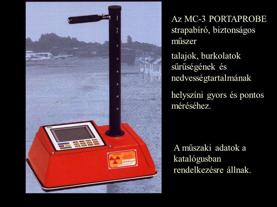 Az MC-3 PORTAPROBE strapabíró, biztonságos műszer