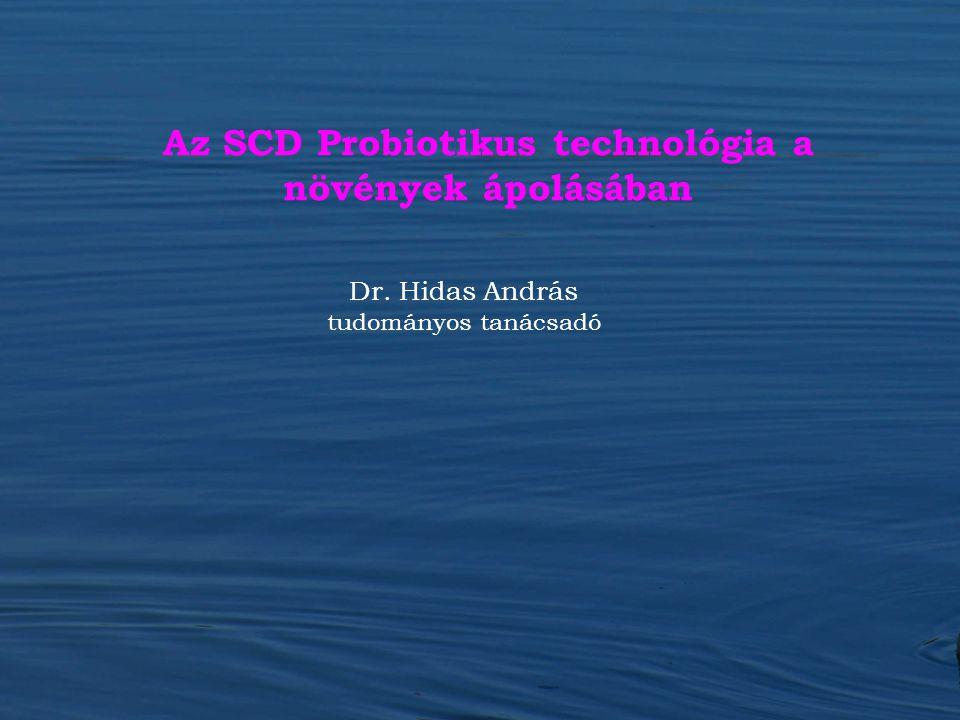 Az SCD Probiotikus technológia a növények ápolásában