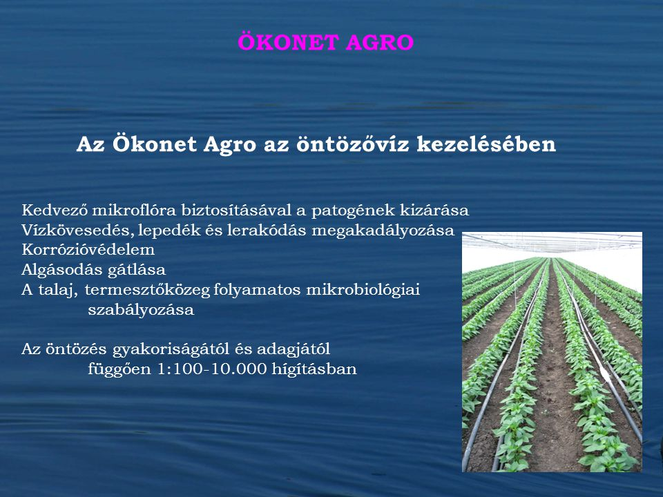 Az Ökonet Agro az öntözővíz kezelésében