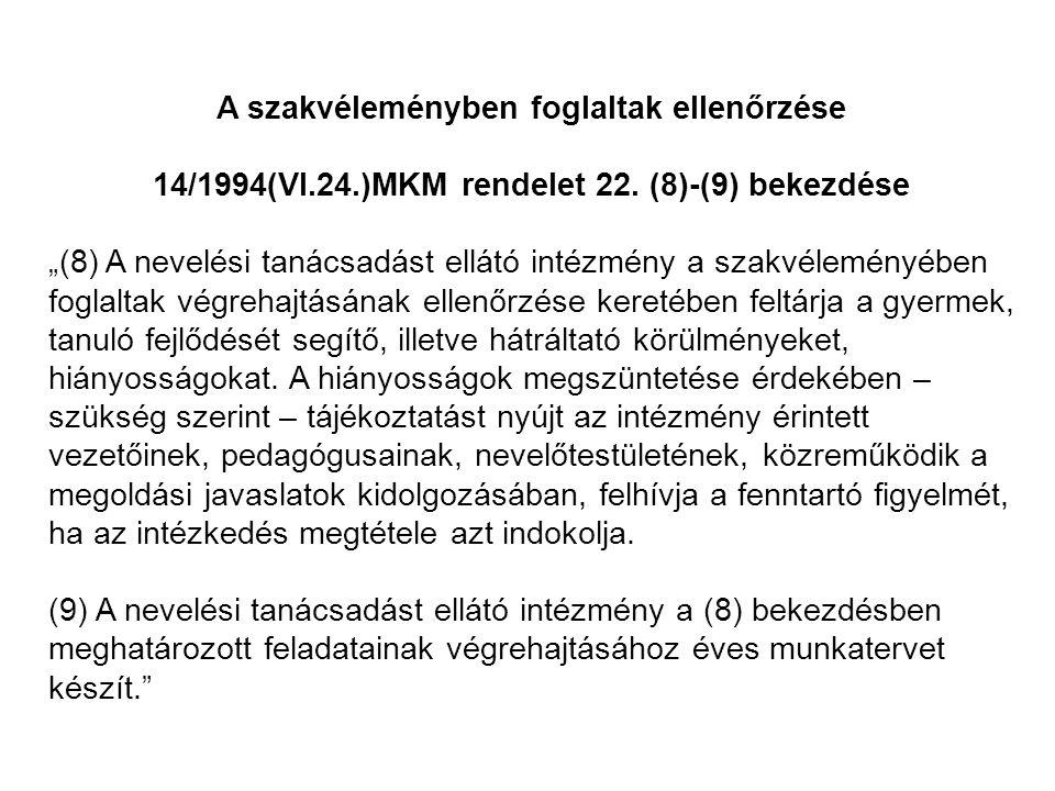 14/1994(VI.24.)MKM rendelet 22. (8)-(9) bekezdése