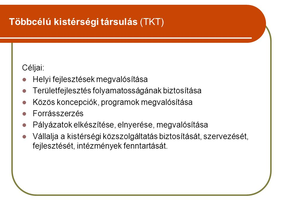 Többcélú kistérségi társulás (TKT)