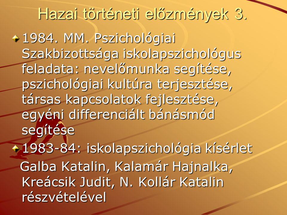 Hazai történeti előzmények 3.