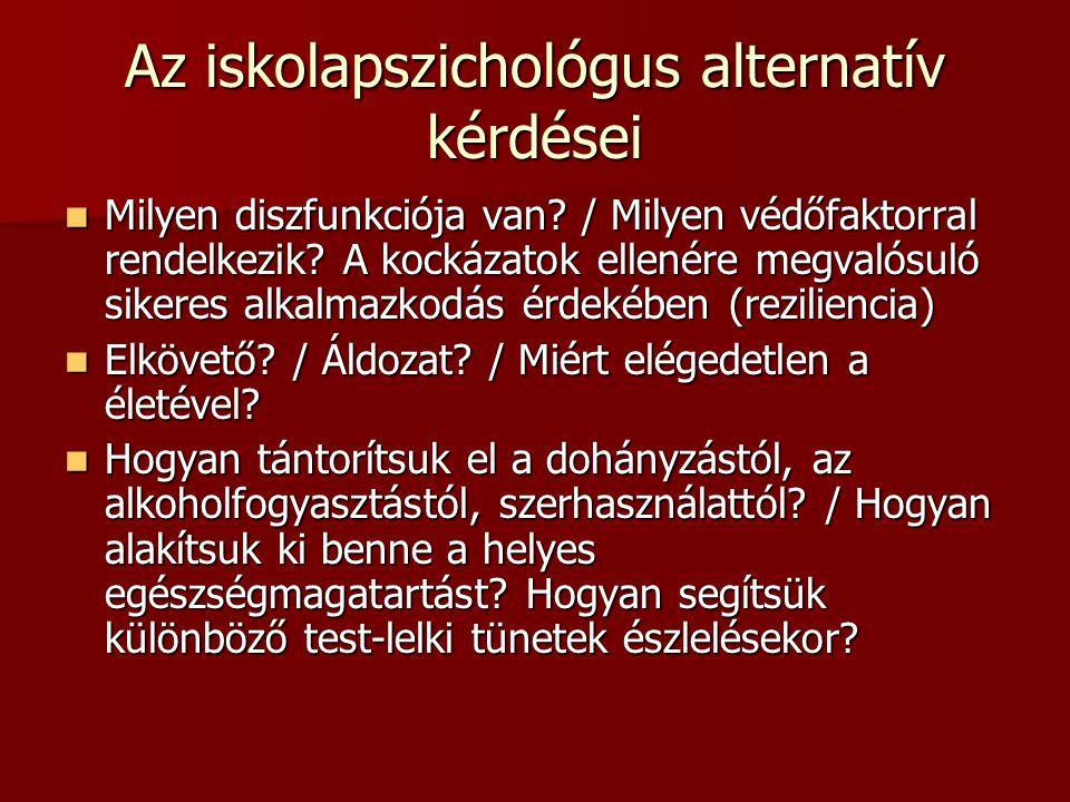 Az iskolapszichológus alternatív kérdései