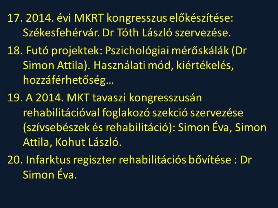 2014. évi MKRT kongresszus előkészítése: Székesfehérvár