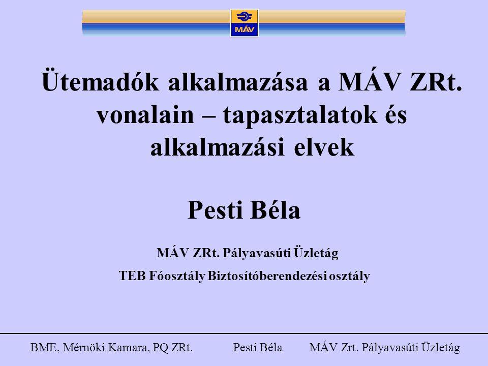 Pesti Béla MÁV ZRt. Pályavasúti Üzletág
