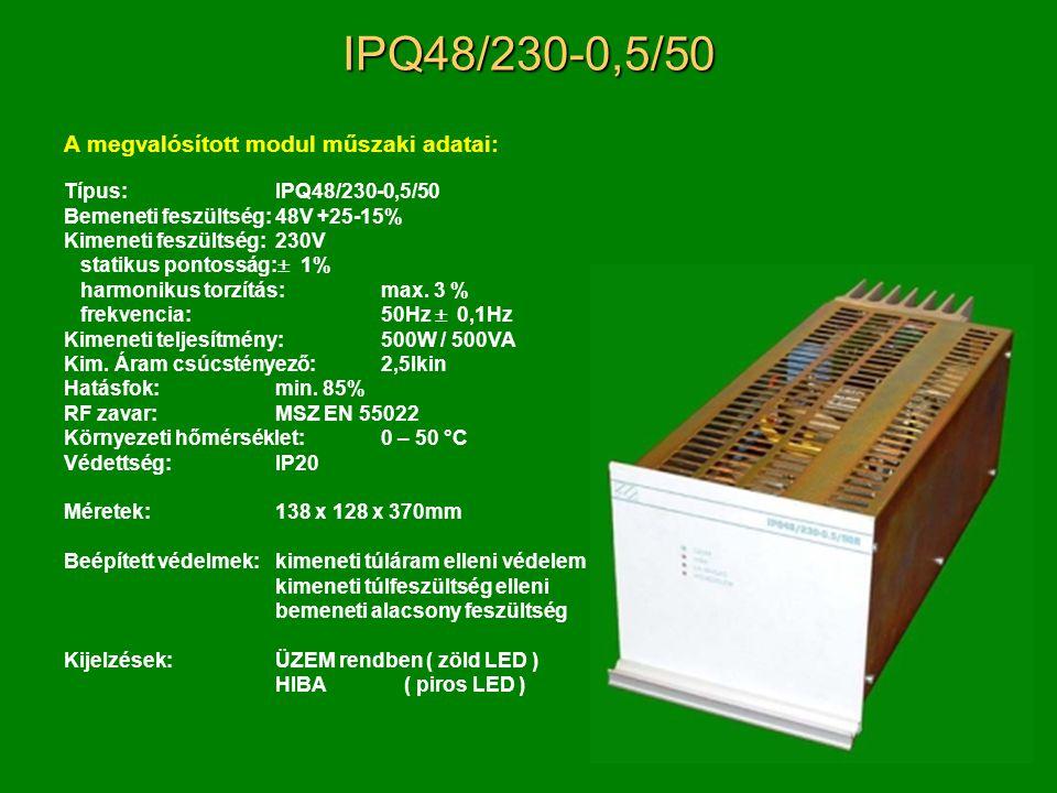 IPQ48/230-0,5/50 A megvalósított modul műszaki adatai: