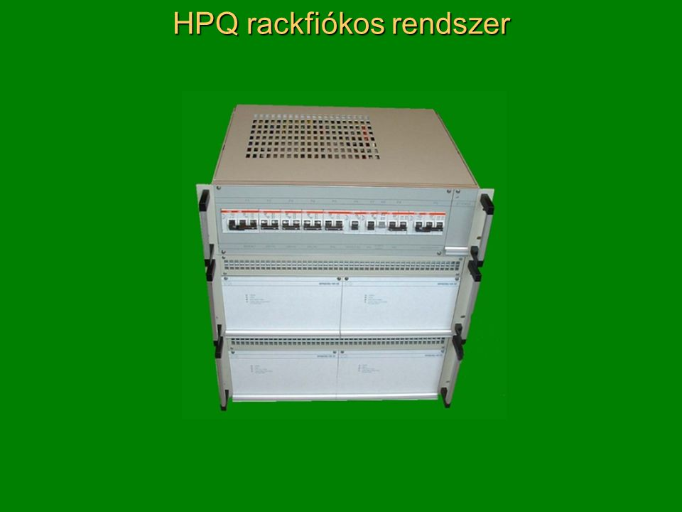 HPQ rackfiókos rendszer