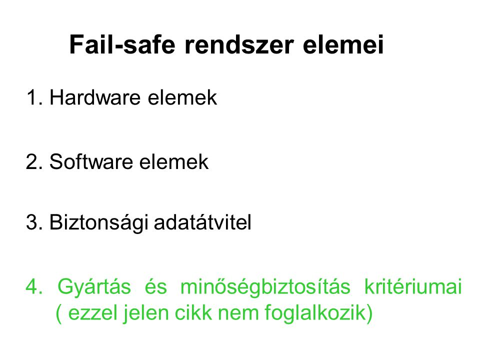 Fail-safe rendszer elemei