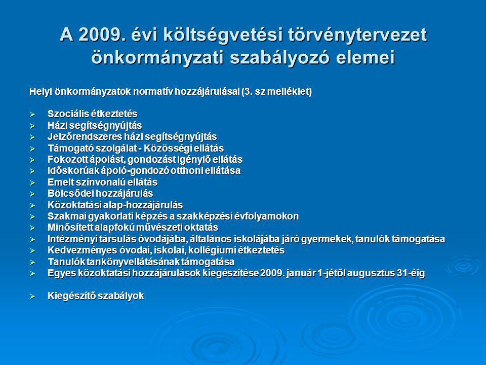 A 2009. évi költségvetési törvénytervezet önkormányzati szabályozó elemei