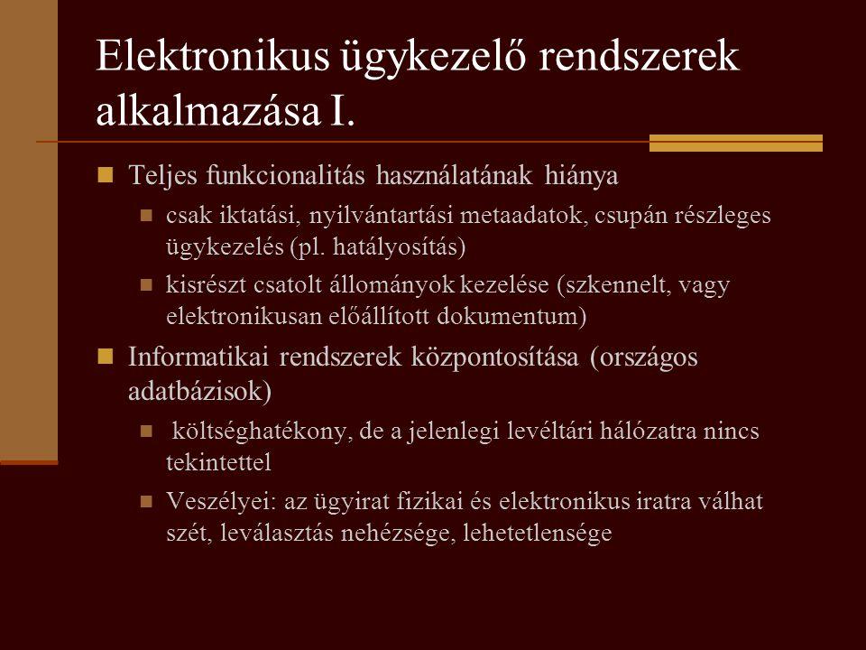 Elektronikus ügykezelő rendszerek alkalmazása I.