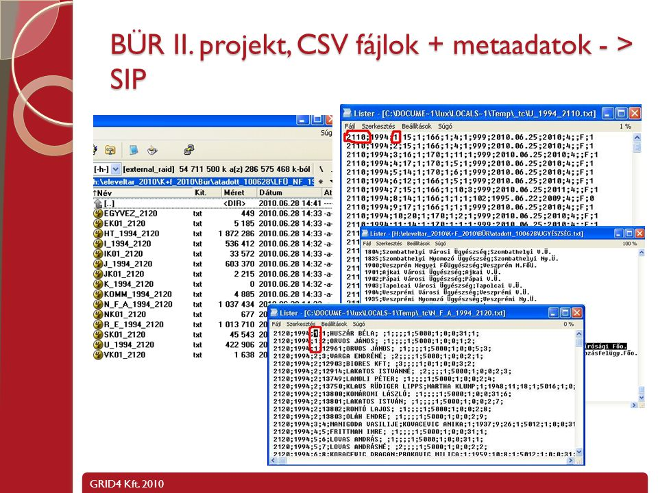 BÜR II. projekt, CSV fájlok + metaadatok - > SIP