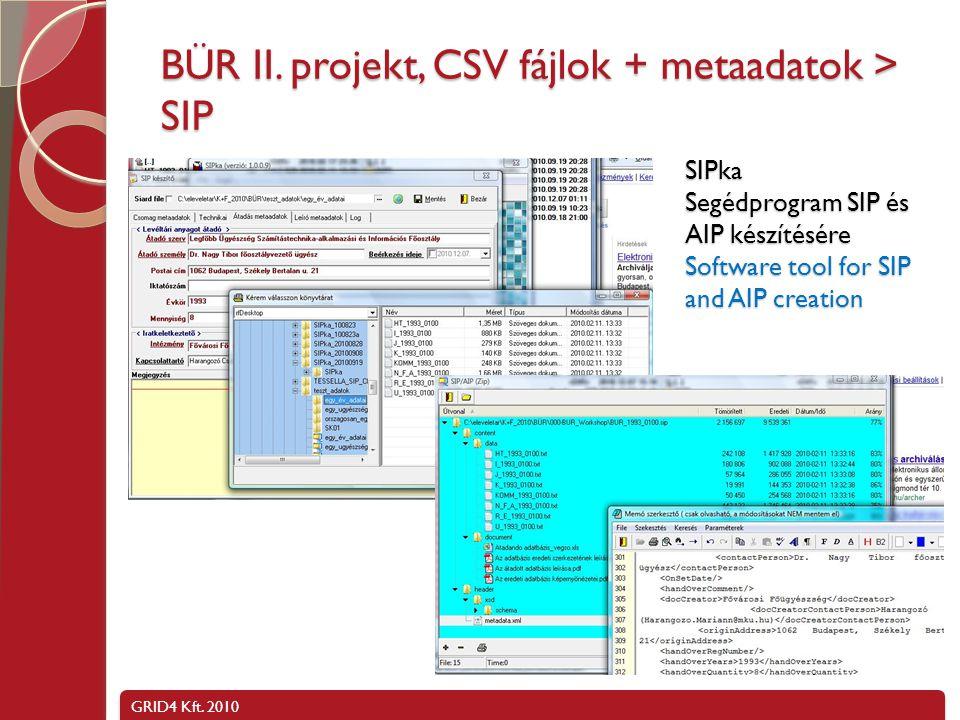 BÜR II. projekt, CSV fájlok + metaadatok > SIP