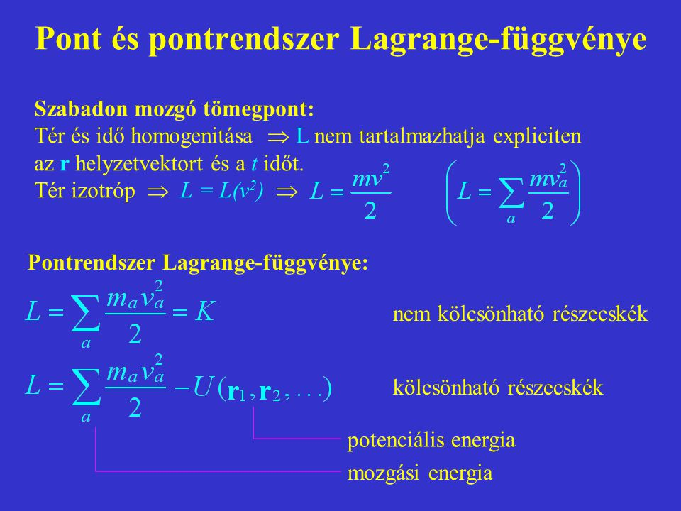 Pont és pontrendszer Lagrange-függvénye