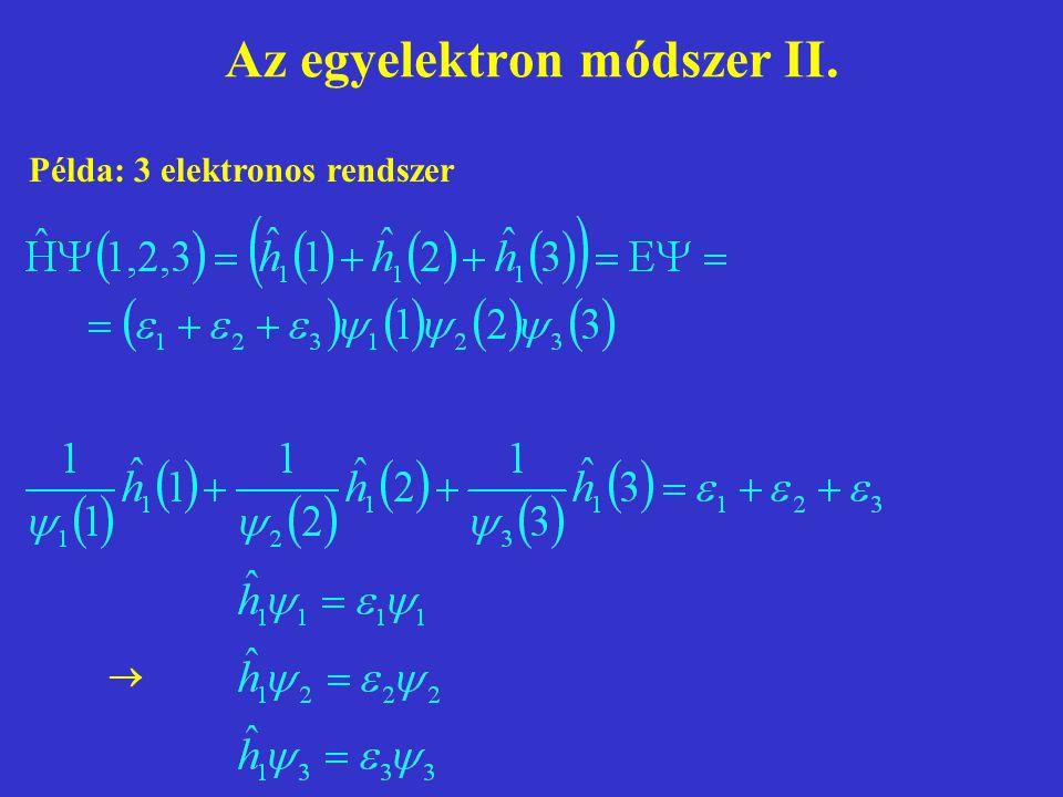 Az egyelektron módszer II.