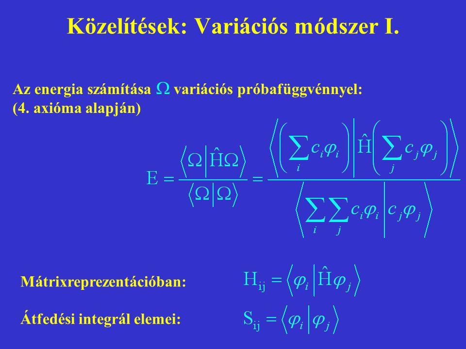 Közelítések: Variációs módszer I.