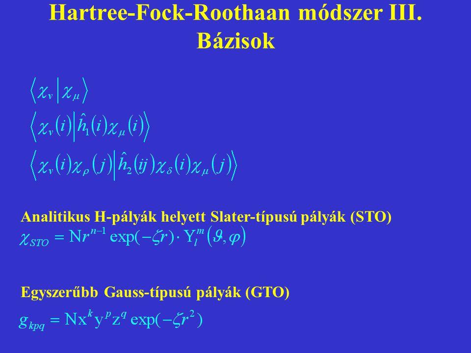 Hartree-Fock-Roothaan módszer III. Bázisok