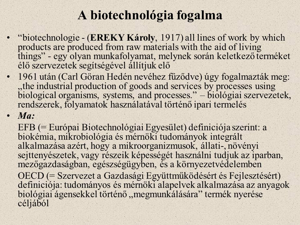 A biotechnológia fogalma