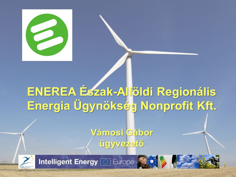 ENEREA Észak-Alföldi Regionális Energia Ügynökség Nonprofit Kft
