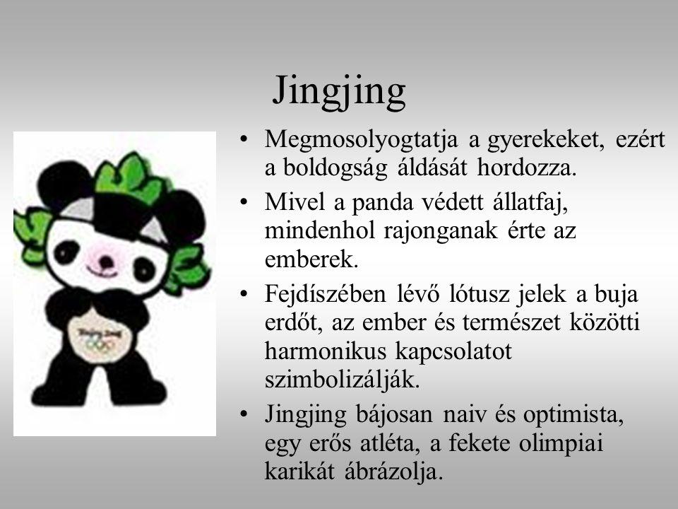 Jingjing Megmosolyogtatja a gyerekeket, ezért a boldogság áldását hordozza. Mivel a panda védett állatfaj, mindenhol rajonganak érte az emberek.