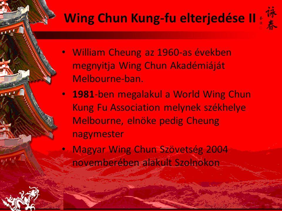 Wing Chun Kung-fu elterjedése II