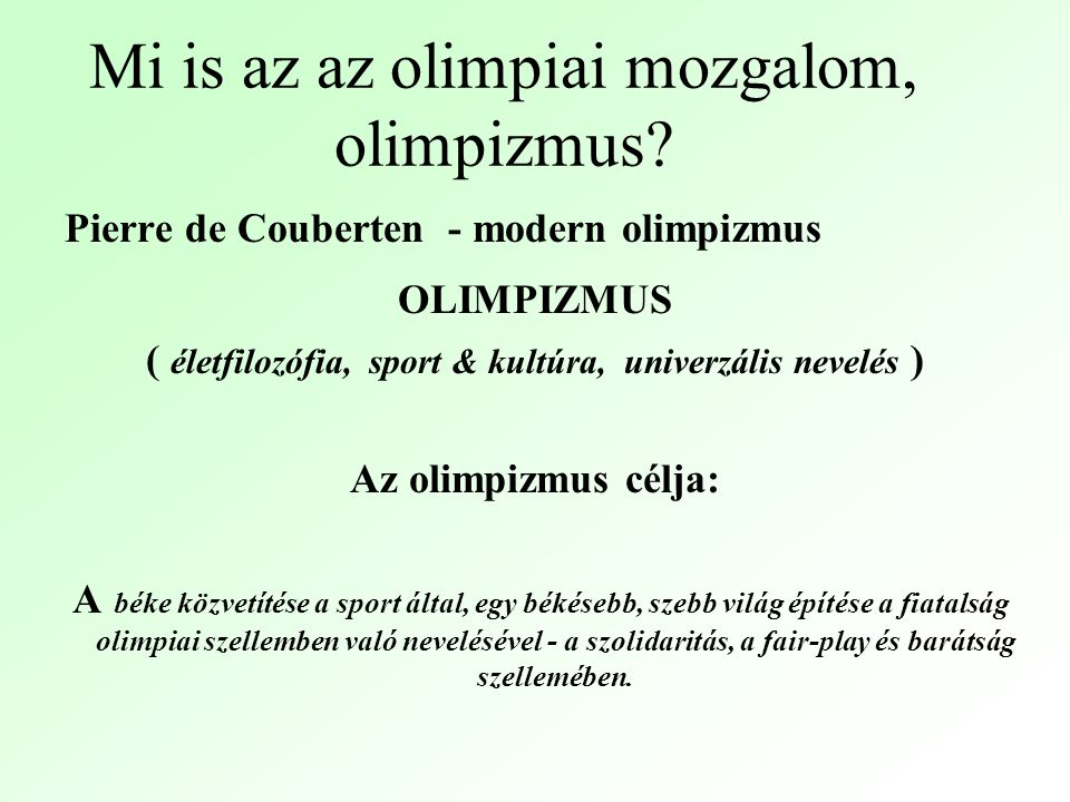 Mi is az az olimpiai mozgalom, olimpizmus