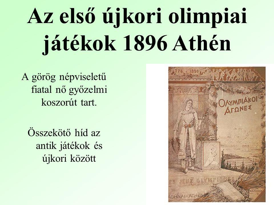 Az első újkori olimpiai játékok 1896 Athén