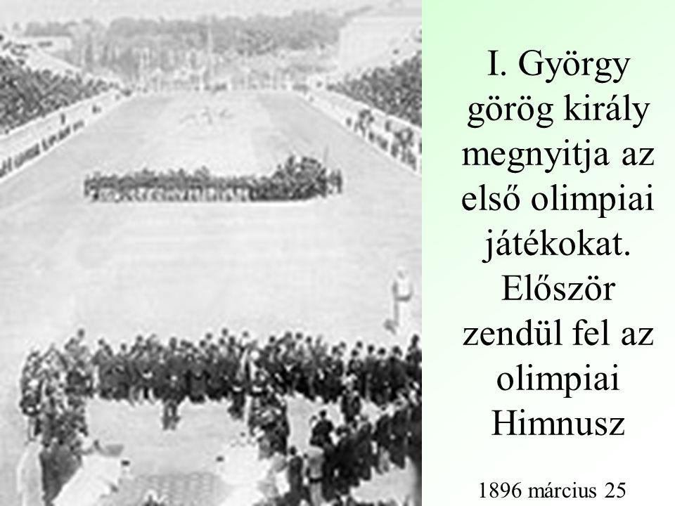 I. György görög király megnyitja az első olimpiai játékokat