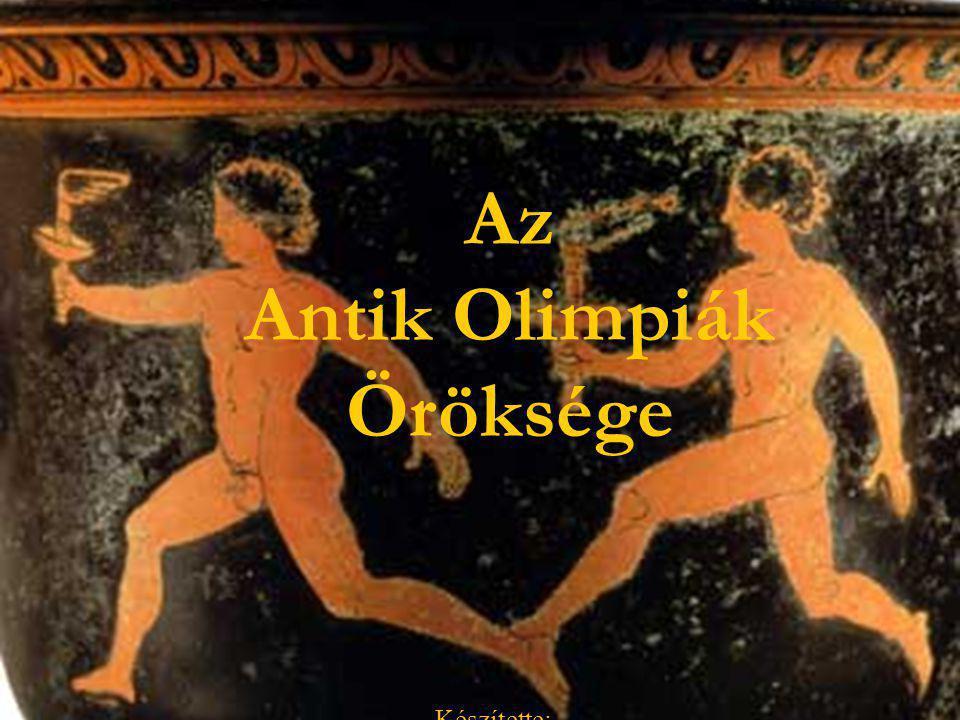 Az Antik Olimpiák Öröksége