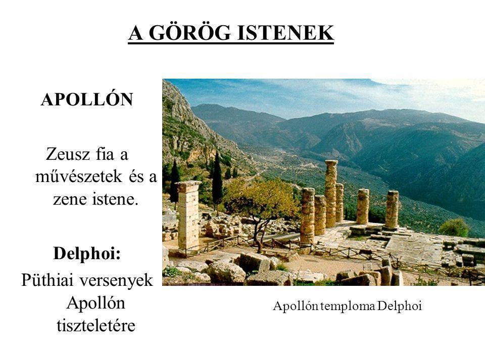 A GÖRÖG ISTENEK APOLLÓN Zeusz fia a művészetek és a zene istene.