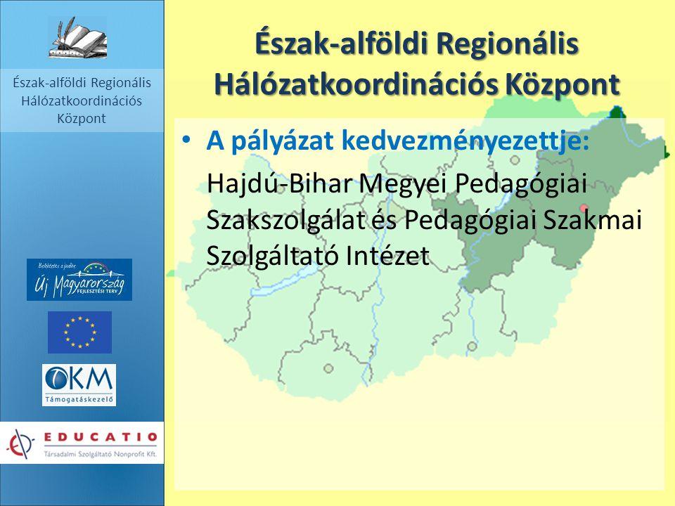 Észak-alföldi Regionális Hálózatkoordinációs Központ