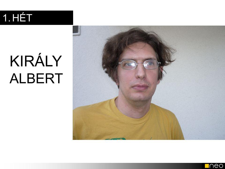 1. HÉT KIRÁLY ALBERT