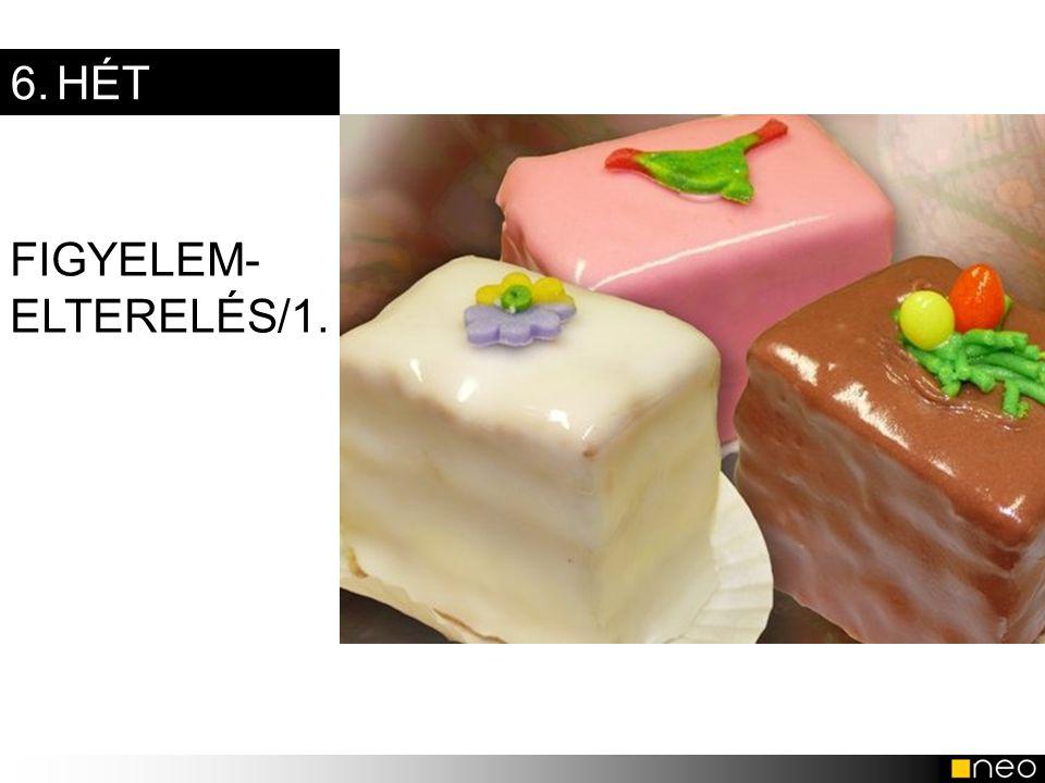 6. HÉT FIGYELEM-ELTERELÉS/1.