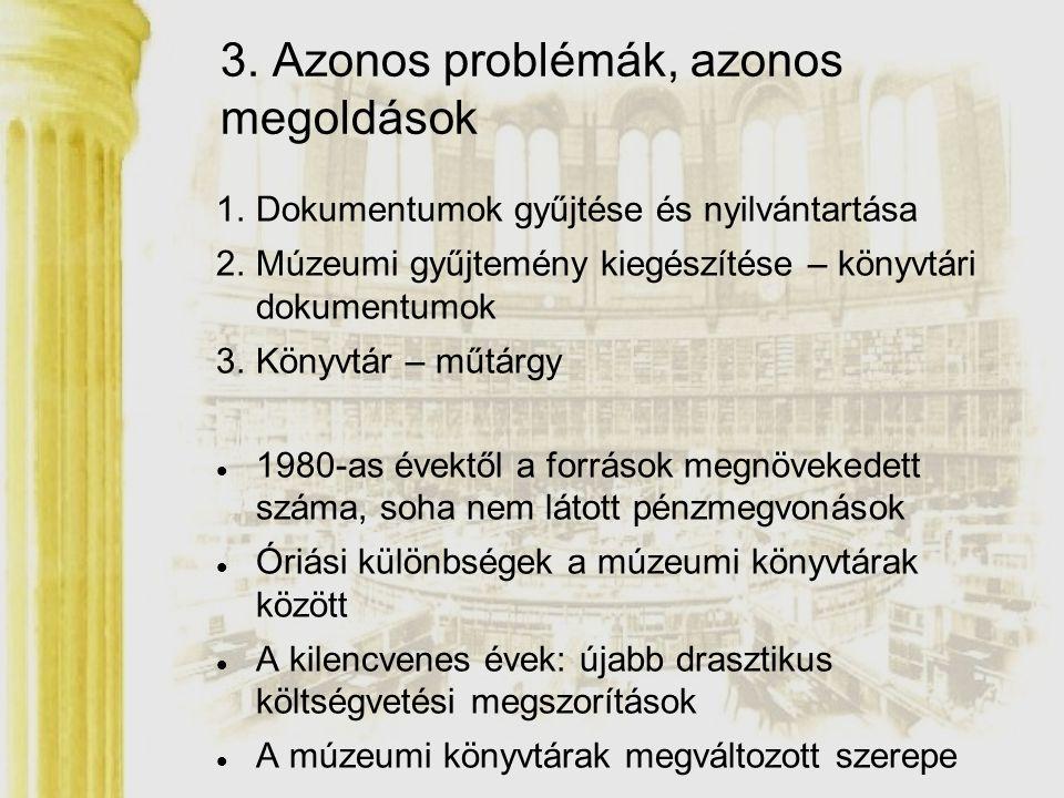 3. Azonos problémák, azonos megoldások