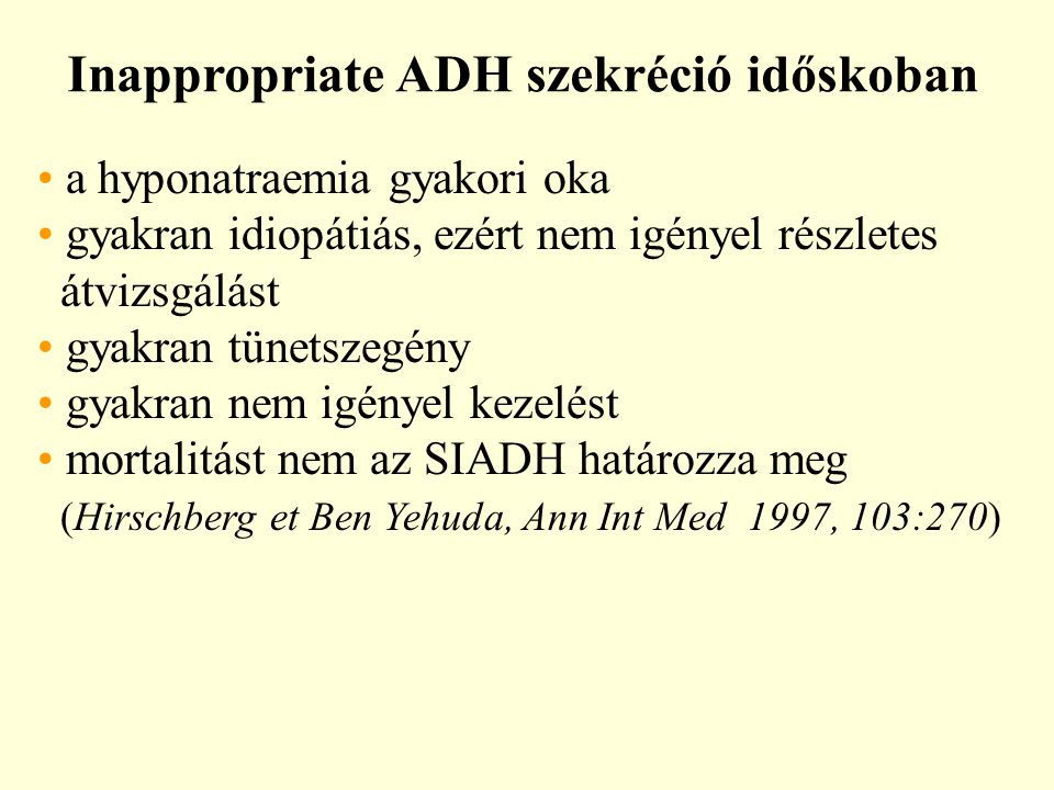 Inappropriate ADH szekréció időskoban