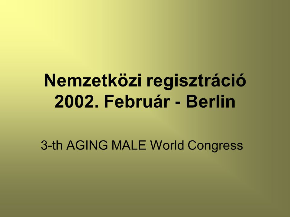 Nemzetközi regisztráció 2002. Február - Berlin